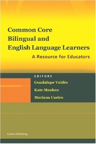 Common Core, Bilingual and English Language Learners